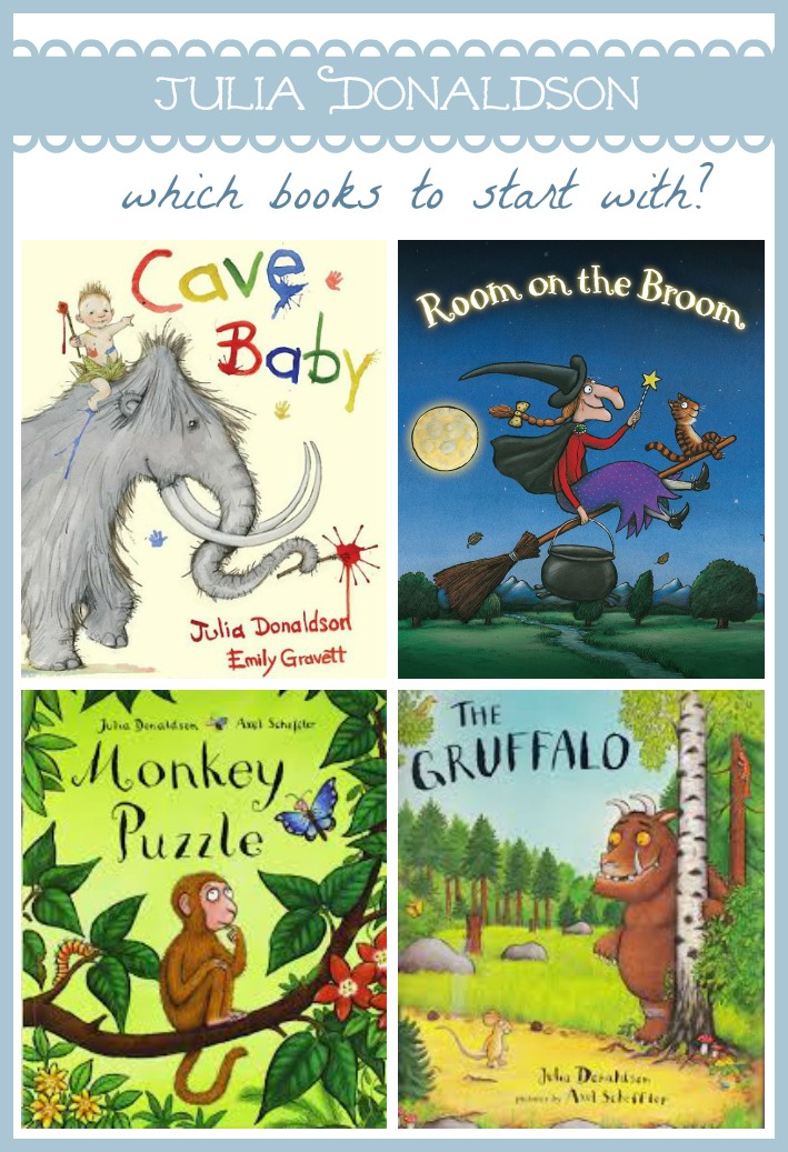 Julia Donaldson's Books for Babies and Toddlers - Which Books to Start With?